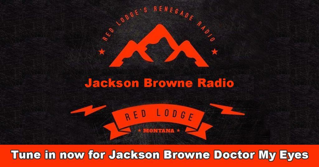 Jackson-Browne-Doctor-My-Eyes